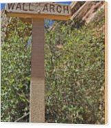 Wall Arch Arches Utah Wood Print