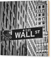 Wall St Sign New York In Black And White Wood Print