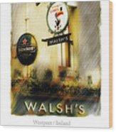 Walsh's Wood Print by Bob Salo