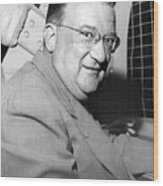 Walter O'malley President Of The Brooklkyn Dodgers. 1955 Wood Print