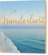 Wanderlust, Santorini Greece Ocean Coastal Sentiment Art Wood Print