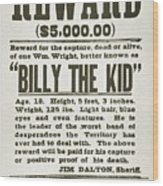 Wanted Poster For Billy The Kid Wood Print by Everett