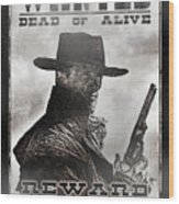 Wanted Poster Notorious Outlaw Wood Print