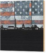 Washington Dc Skyline Usa Flag Wood Print