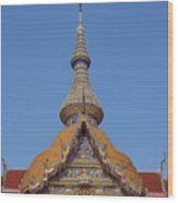Wat Chaimongkron Phra Wihan Gable And Spire Dthcb0090 Wood Print