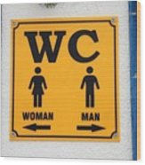 Wc Sign, Croatia Wood Print