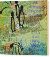 We Believe Romans 8 28 Wood Print