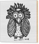 Weird O Bird Wood Print