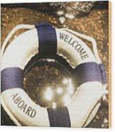 Welcome Aboard Nautical Paradise Wood Print