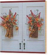 Welcome Doors Wood Print