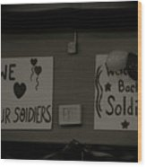 Welcome Home Soldiers Wood Print