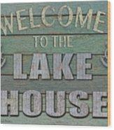 Welcome Lake House Wood Print