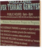 Welcome Silver Terrace Cemeteries Wood Print