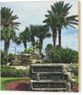 Welcome To Downtown Cocoa Beach Wood Print