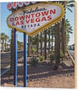 R.i.p. Welcome To Downtown Las Vegas Sign Day Wood Print