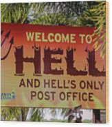 Welcome To Hell Wood Print