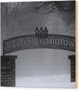 Welcome To Midtown Wood Print