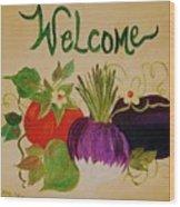 Welcome To My Kitchen Wood Print by Alanna Hug-McAnnally
