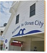 Welcome To Ocean City Maryland Wood Print