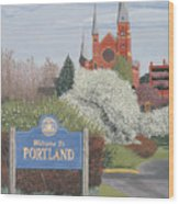 Welcome To Portland Wood Print