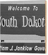 Welcome To South Dakota  Wood Print