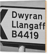 Welsh Rural Roadsign For B Road On Anglesey Wales Uk Wood Print