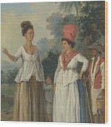 West Indian Women Of Color, With A Child And Black Servant Wood Print