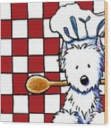Westie Chef Wood Print by Kim Niles