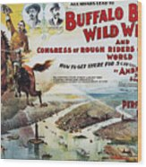 W.f. Cody Poster, 1894 Wood Print