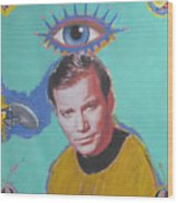 What Would Captain Kirk Do Wood Print