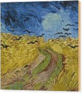 Wheat Field With Crows At Wheat Fields Van Gogh Series, By Vincent Van Gogh Wood Print