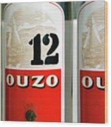 When in Greece.....Ouzo Wood Print