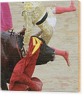 When The Bull Gores The Matador V Wood Print