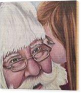 Whispered Wishes Santa  Wood Print