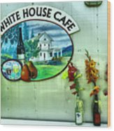 White House Cafe Wood Print