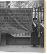 White House: Suffragettes Wood Print