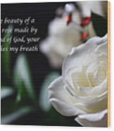 White Rose Expressions Of Love Wood Print