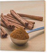 Whole Cinnamon Sticks With A Heaping Teaspoon Of Powder Wood Print