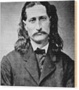 Wild Bill Hickok - American Gunfighter Legend Wood Print