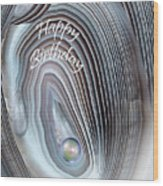 Wild Pearl Birthday Card Wood Print