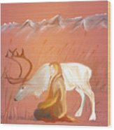 Wild Reindeer And Young Woman Becoming Friends - Poetic Painting Wood Print