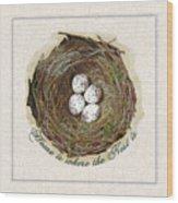 Wildcraft Nest On Linen Wood Print