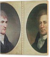 William Clark 1770-1838 And Meriwether Wood Print