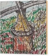Windmill And Tulips  Wood Print