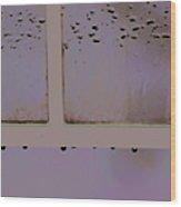 Window And Raindrops Wood Print