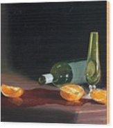 Wine And Oranges Wood Print