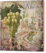 Wine Country Rhone Wood Print