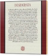 Wine Framed Sunburst Desiderata Poem Wood Print