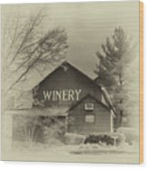 Winery In Sepia Wood Print