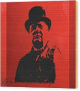 Winston Churchill - A Joke Is A Very Serious Thing Wood Print
